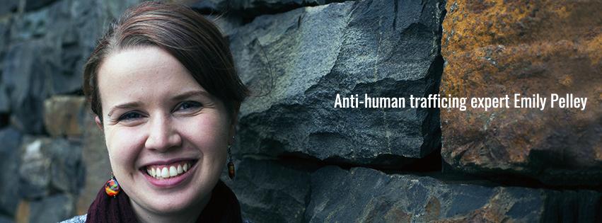 Anti-human trafficking expert Emily Pelley.